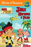 World of Reading: Jake and the Never Land Pirates - Jake Hatches a Plan : Level Pre-1 - Melinda La Rose -